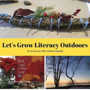 e-course: Let's Grow Literacy Outdoors