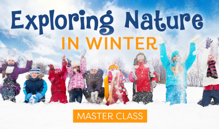 Exploring Nature in Winter Master Class