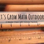 Let's Grow Math Outdoors Master Class